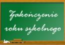 Zakończenie roku szkolnego 2019 / 2020